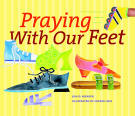 Praying With Our Feet - Book