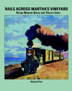 Rails Across Marthas Vineyard - Book